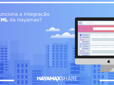 Como funciona a integração via XML da Hayamax?