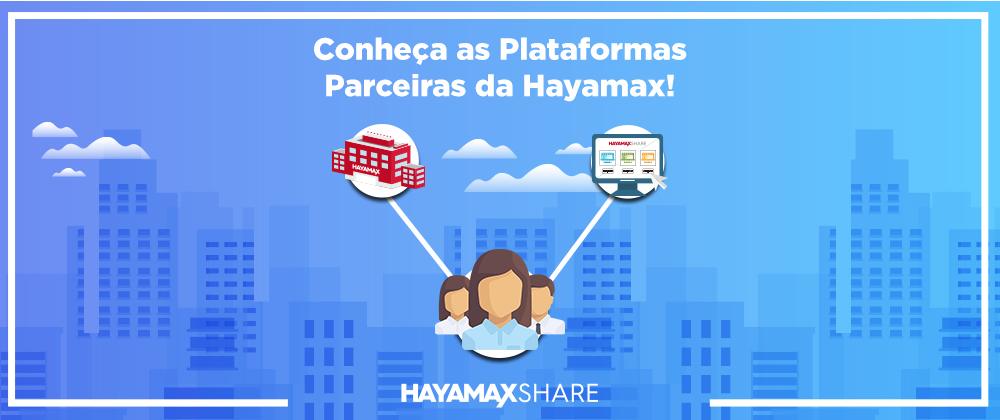 Hayamax Share Plataformas Parceiras da Hayamax Integração Parceria Distribuidora