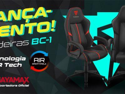 Cadeira Gamer BC-1 ThunderX3 – Lançamento. Conheça sua nova aliada!