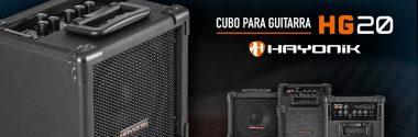 Hayonik Indústria e Comércio apresenta ao mercado o Cubo para Guitarra HG20.